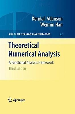 Theoretical Numerical Analysis: A Functional Analysis Framework