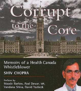 Corrupt to the Core