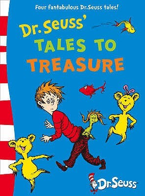 Dr. Seuss' Tales to Treasure.