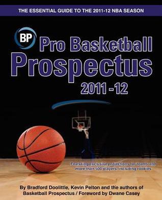 Pro Basketball Prospectus 2011-12 by Bradford Doolittle
