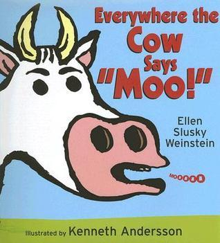 "Everywhere the Cow Says ""Moo!"""