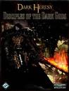 Dark Heresy: Disciples of the Dark Gods (Dark Heresy)