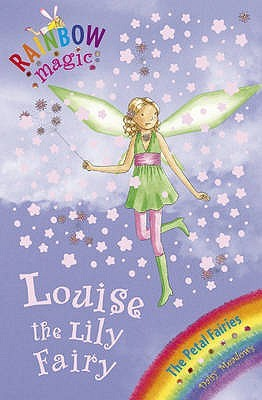Louise the Lily Fairy (Rainbow Magic: Petal Fairies, #3)