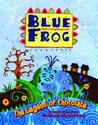 Blue Frog by Dianne de Las Casas