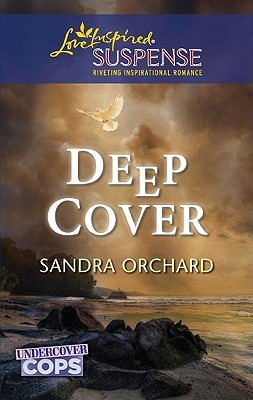 Deep Cover by Sandra Orchard