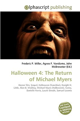 halloween-4-the-return-of-michael-myers-horror-film-sequel-halloween-franchise-dwight-h-little-alan-b-mc-elroy-michael-myers-halloween-coma-danielle-harris-laurie-strode-samuel-loomis