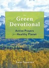The Green Devotional: Active Prayers for a Healthy Planet