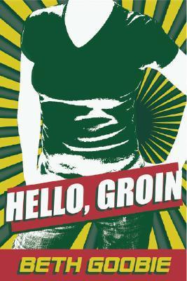 Hello, Groin