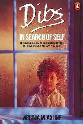 Dibs in Search of Self by Virginia M. Axline