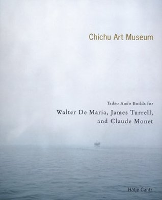 Chichu Art Museum: Tadao Ando Builds for Walter de Maria, James Turrell, and Claude Monet