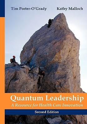 Quantum Leadership: A Resource for Healthcare Innovation