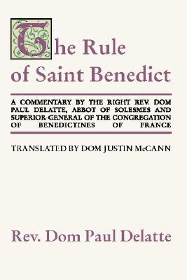 Commentary on the Rule of St. Benedict