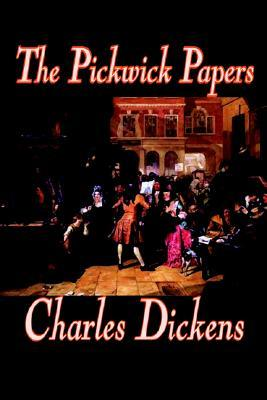 The Pickwick Papers by Charles Dickens, Fiction, Literary
