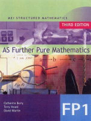 Mei Further Pure Mathematics (Mei Structured Mathematics (A+As Level))