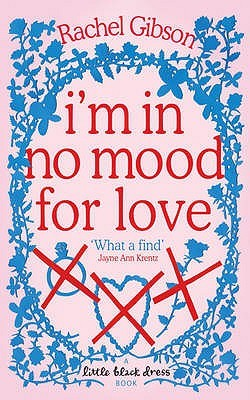 I'm in No Mood for Love (Writer Friends, #2)