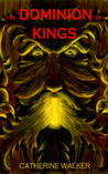 The Dominion of Kings