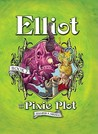 Elliot and the Pixie Plot: The Underworld Chronicles