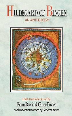 Hildegard of Bingen - An Anthology