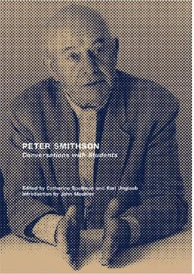 Peter Smithson: Conversations with Students: A Space for Our Generation