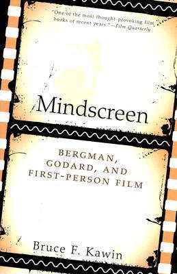 Mindscreen: Bergman, Godard, and First-Person Film