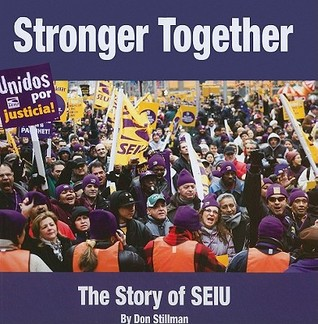 Stronger Together: The Story of SEIU