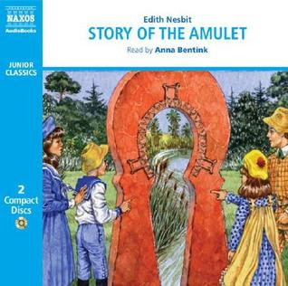 Ebook The Story of the Amulet by E. Nesbit read!