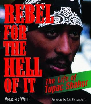 rebel-for-the-hell-of-it-the-life-of-tupac-shakur
