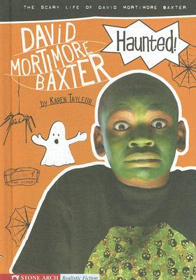Haunted!: The Scary Life of David Mortimore Baxter Download Epub