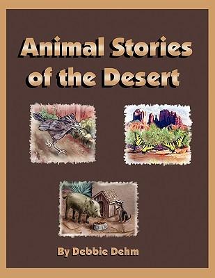 Animal stories of the desert by debbie dehm 8110728 fandeluxe Gallery