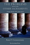 The Problems with the Other Sacraments: Apart from the New Mass