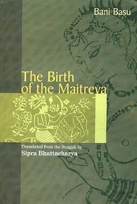 Birth of the Maitreya by Bani Basu