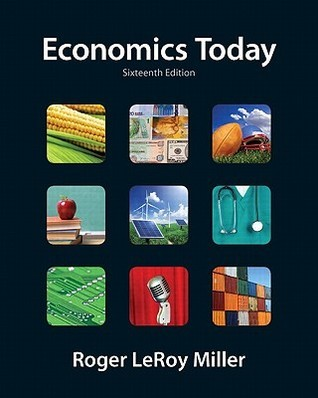 Economics Today (Pearson Series in Economics)