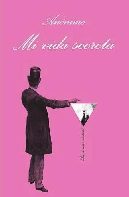 Mi vida secreta by Anonymous