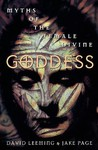 Goddess: Myths of the Female Divine