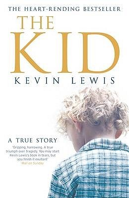 The Kid A True Story By Kevin Lewis