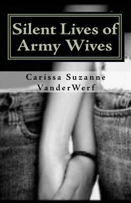 Silent Lives of Army Wives