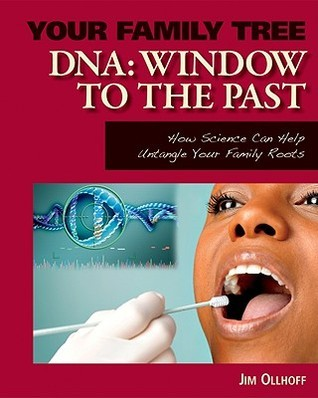 DNA: Window to the Past