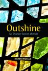 Outshine: An Ovarian Cancer Memoir