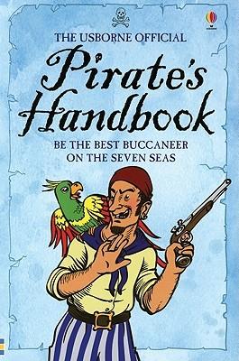 The Usborne Official Pirate's Handbook