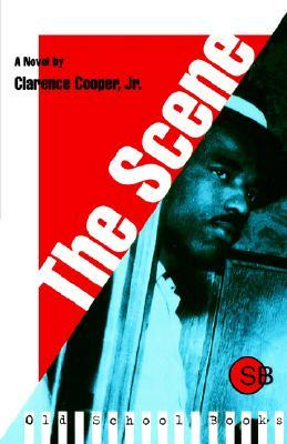 The Scene by Clarence L. Cooper Jr.