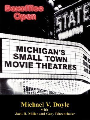 Boxoffice Open: Michigan's Small Town Movie Theatres