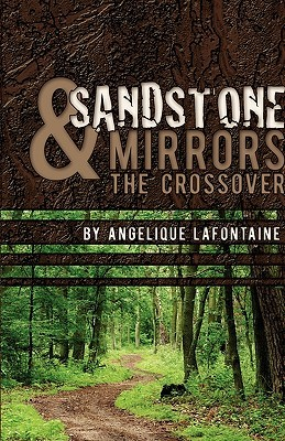 Sandstone & Mirrors: The Crossover
