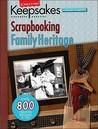 Creating Keepsakes Scrapbooking Family Heritage: A Treasury of Favorites
