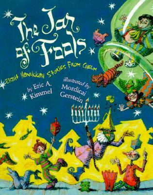 The Jar of Fools: Eight Hanukkah Stories from Chelm