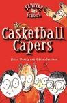 Casketball Capers (Vampire School, #1)