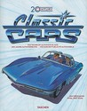 20th Century Classic Cars: 100 Years of Automotive Ads, 1900-1999