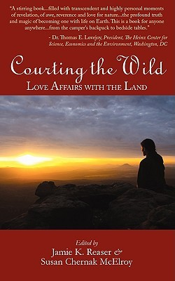 Courting the Wild by Jamie K. Reaser
