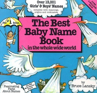 The Best Baby Name Book In The Whole World