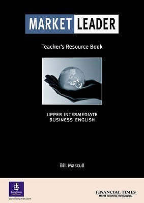 Market Leader Upper Intermediate Teacher's Resource Book