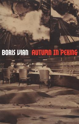 Autumn in Peking by Boris Vian